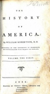 Cork Printing: Robertson (Wm.) The History of America, 2 vols. Cork (Thos. White) 1778