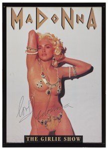 "Madonna 1993 Girlie Show"" poster, autographed."" (100-150)"