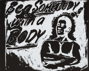 Andy Warhol (USA, 1928-1987) BE A SOMEBODY WITH A BODY, 1985
