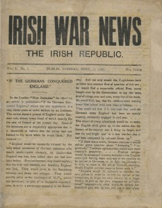 IRISH WAR NEWS. THE IRISH REPUBLIC. VOL. 1 NO. 1 DUBLIN, TUESDAY, APRIL 25, 1916 (600-800)